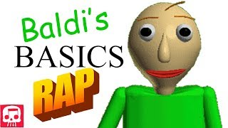 BALDI'S BASICS RAP by JT Music