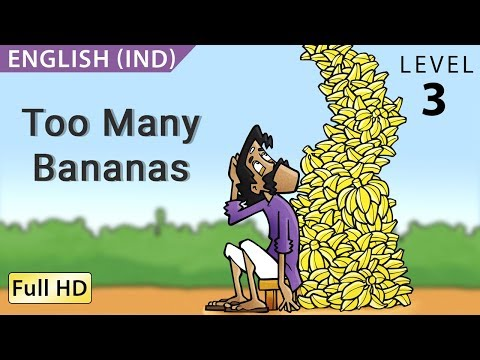 Too Many Bananas: Learn English (IND) with subtitles - Story for Children