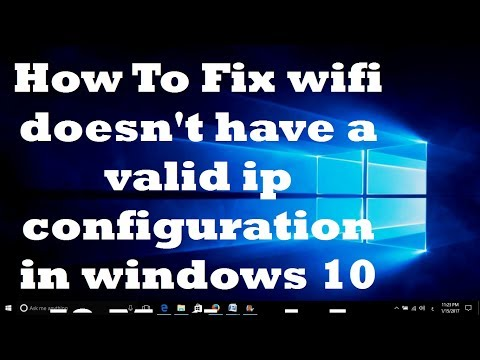 How To Fix wifi doesn't have a valid ip configuration in Windows 10 [2 Methods]