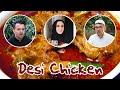 Desi Chicken OZZY RAJA