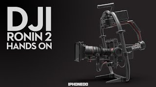 DJI Ronin 2 - Hands On / First Look [4K]