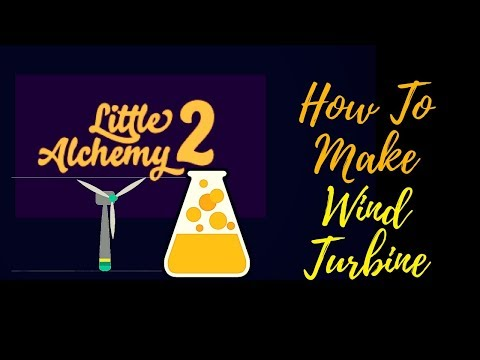 Little Alchemy 2-How To Make Wind Turbine Cheats & Hints