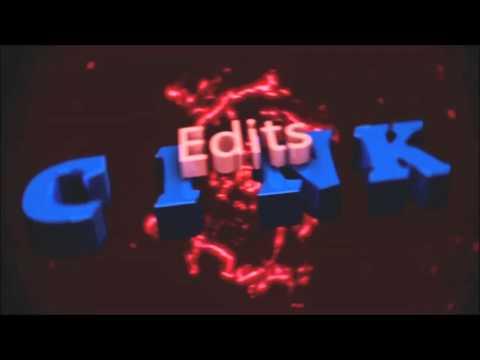 Sick intro for my edits | Cink Edits