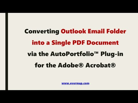 Converting Outlook e-mail folder into a single PDF Document using AutoPortfolio™ for Adobe® Acrobat®