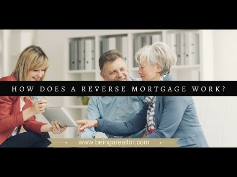 how does a reverse mortgage work?