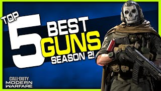 Top 5 Best Guns in Modern Warfare! (Season 2)