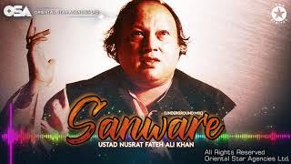Sanware (Underground Mix)   Nusrat Fateh Ali Khan Ft. Humera Channa   OSA Worldwide