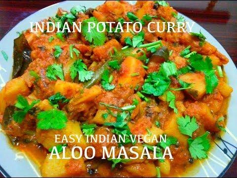 Vegan Recipes - Easy Indian Potato Curry - Aloo Masala