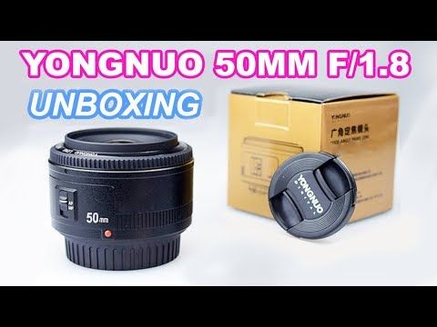 Yongnuo 50mm f/1.8 Unboxing and image samples with canon 77D