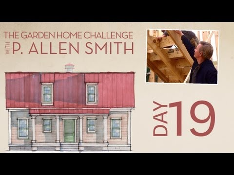 Building Stairs | Day 19 | The Garden Home Challenge With P. Allen Smith