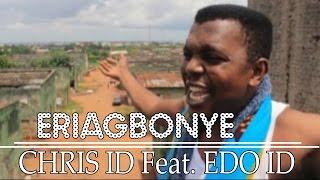 Best Of _ CHRIS ID -THE EDO RAGGAE MUSIC MESSIAH _ EDO MUSIC MIXTAPE