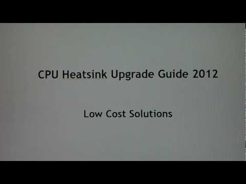 CPU Heatsink Upgrade Guide: Low Cost Solutions