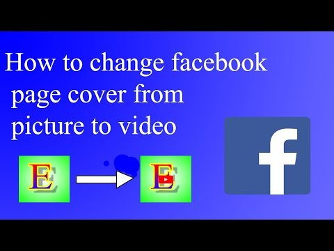 How to change facebook page cover from picture to video speak Khmer