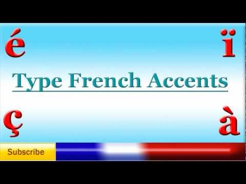 French Lesson 54 - Type French Accents