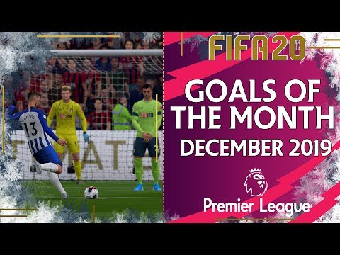 FIFA 20 Premier League | Goal of the Month DECEMBER 2019
