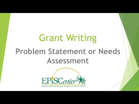 Grant Writing: Problem Statement or Needs Assessment