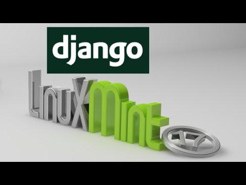 Install Django (Python Web Framework) in Linux Mint (Ubuntu)