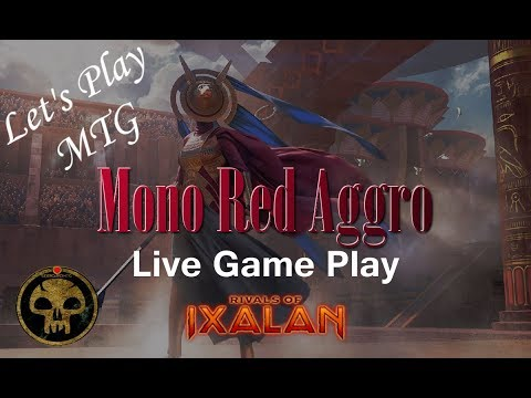 Let's Play Mtg: Mulligan Edition Mono Red Aggro Deck in Rivals of Ixalan Standard!