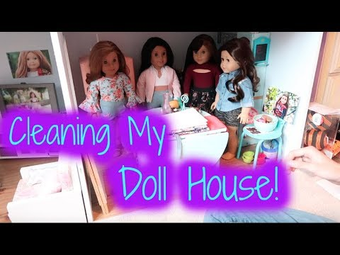 Cleaning My Doll House!