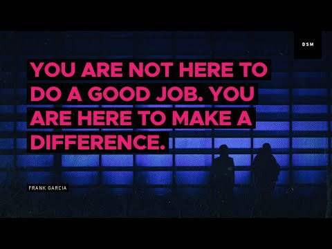 Sales motivation quote: You are not here to do a good job...