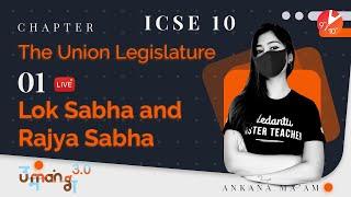 The Union Legislature L-1 | Lok Sabha and Rajya Sabha 🏛️ | ICSE Class 10 Civics Chapter 5 | Vedantu