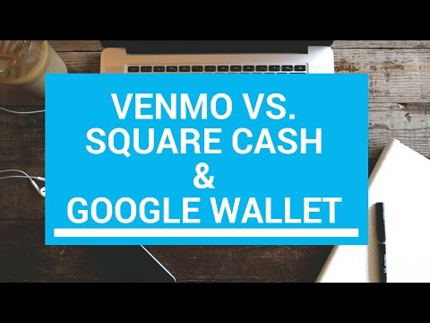 Venmo / Square Cash / Google Wallet | Which is best?!