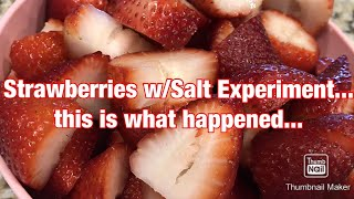 I washed Strawberries with Salt...Here's what Happened...#Strawberries #health #Fruit