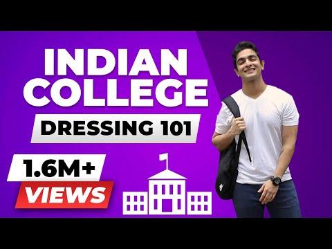 Indian College Dressing 101 | Indian TEENAGERS & MEN'S Style | BeerBiceps Fashion