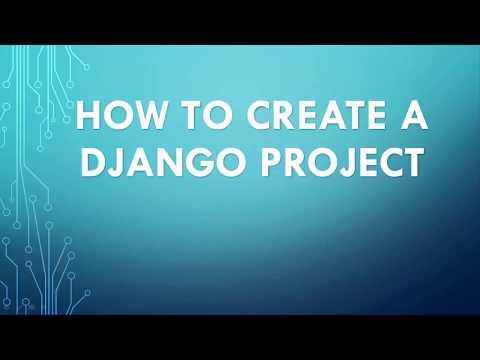 How to Create a Django Project