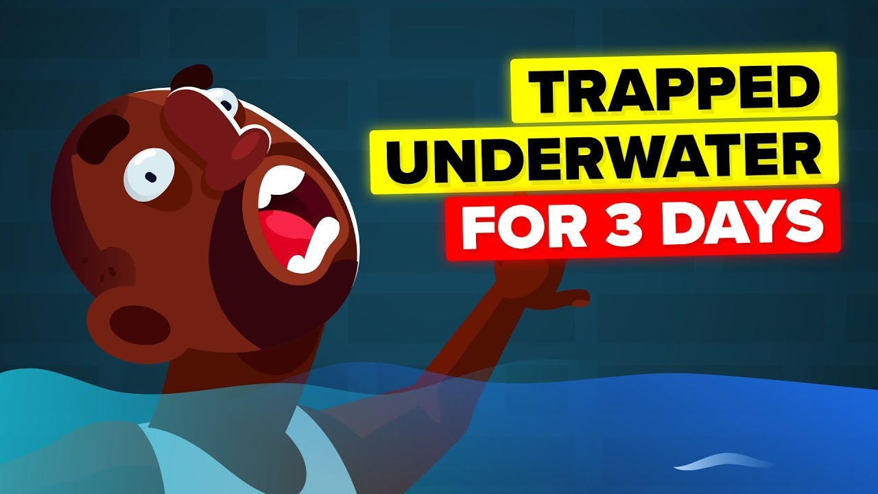 I Was Trapped Underwater For 3 Days