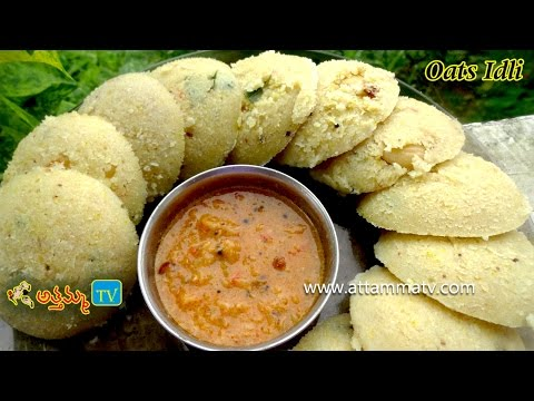 Oats idli,Instant Oats Idli Recipe In Telugu (ఓట్స్  ఇడ్లీ ).:: by Attamma TV ::.
