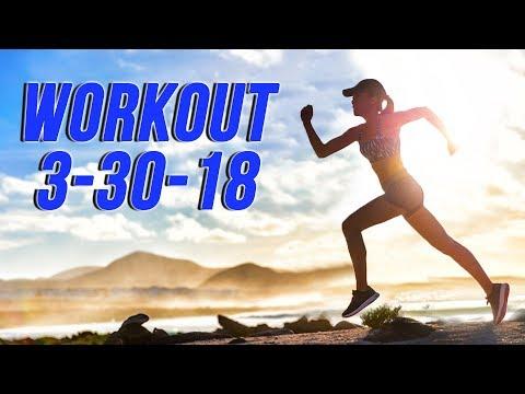 Workout 3-30-18