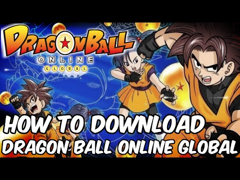 How to Download and Install DRAGON BALL ONLINE GLOBAL!