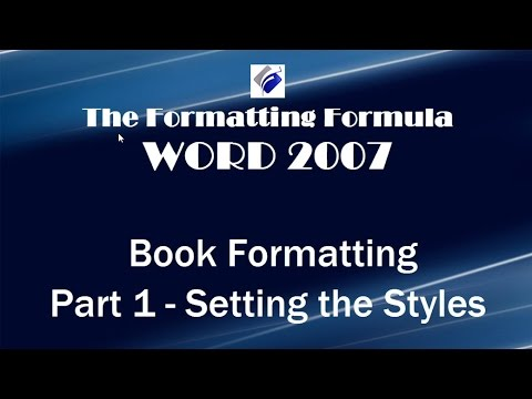 Word 2007   Book Formatting Part 1 Setting the Styles