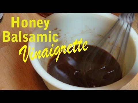 How to Make Honey Balsamic Vinaigrette