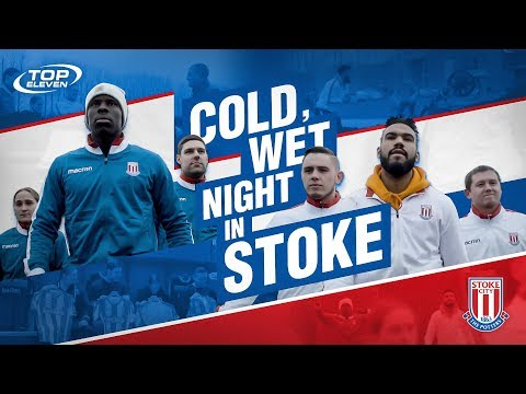 Top Eleven Presents: A Cold, Wet Night in Stoke