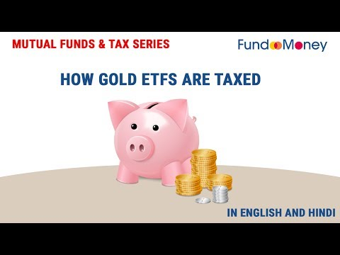 How Gold ETFs Are Taxed