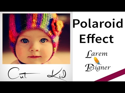 Polaroid Effect using Photoshop , Photoshop Tutorials