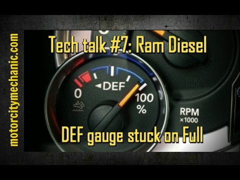 Tech talk #7: Ram Diesel DEF fluid gauge stuck on Full