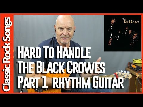 Hard To Handle By The Black Crowes Part 1- Guitar Lesson Tutorial