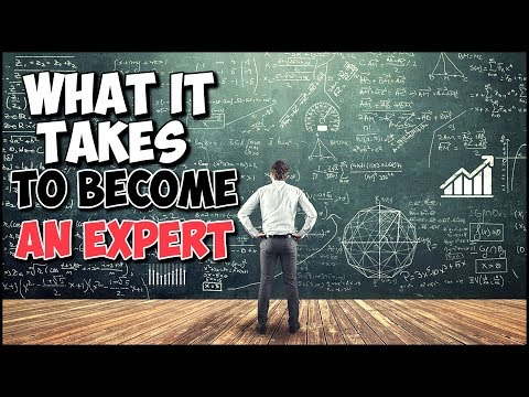 What It Takes To Become An Expert
