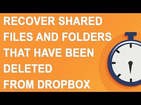 Recover shared files and folders that have been deleted from Dropbox (2018)