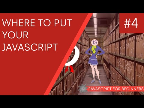 JavaScript Tutorial For Beginners #4 - Where to put your JS