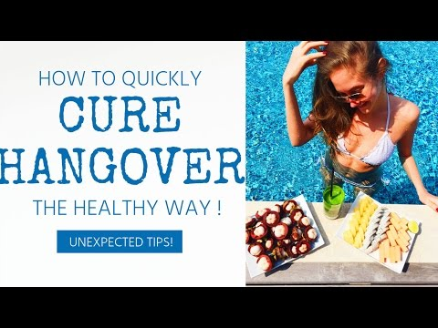 HOW TO QUICKLY CURE HANGOVER THE HEALTHY WAY! MY BEST TIPS & TRICKS