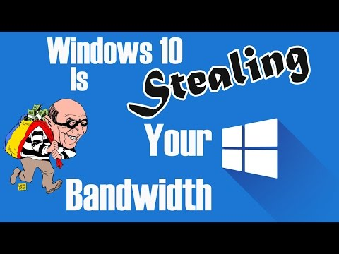 Windows 10 is *STEALING* Your Bandwidth - Here is How You Can Stop It