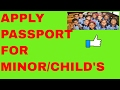 HOW TO APPLY  PASSPORT FOR MINOR CHILD ONLINE? ALL INFORMATION!!(HINDI 2017)