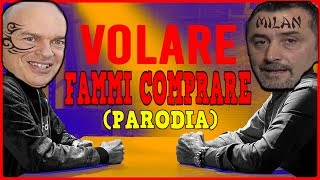 FAMMI COMPRARE - [PARODIA Volare - Fabio Rovazzi] - w/Makio