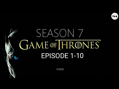 Game of thrones season 7 episode 1 to 10 | on VOD