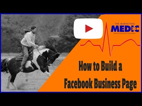 How to Build a Facebook Business Page (2018)