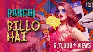 Billo Hai (Full Song) | Sahara feat Manj Musik & Nindy Kaur | Parchi 2018